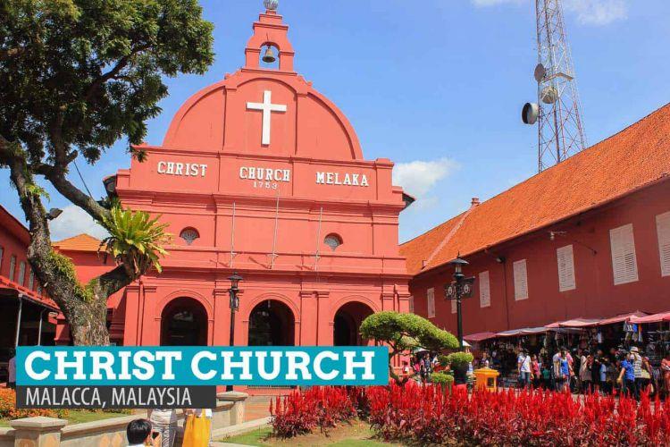 Mách bạn cách đặt tour singapore malaysia giá rẻ Christ-Church-Melaka